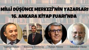 Millî Düşünce Merkezi'nin yazarları 16. Ankara Kitap Fuarı'nda