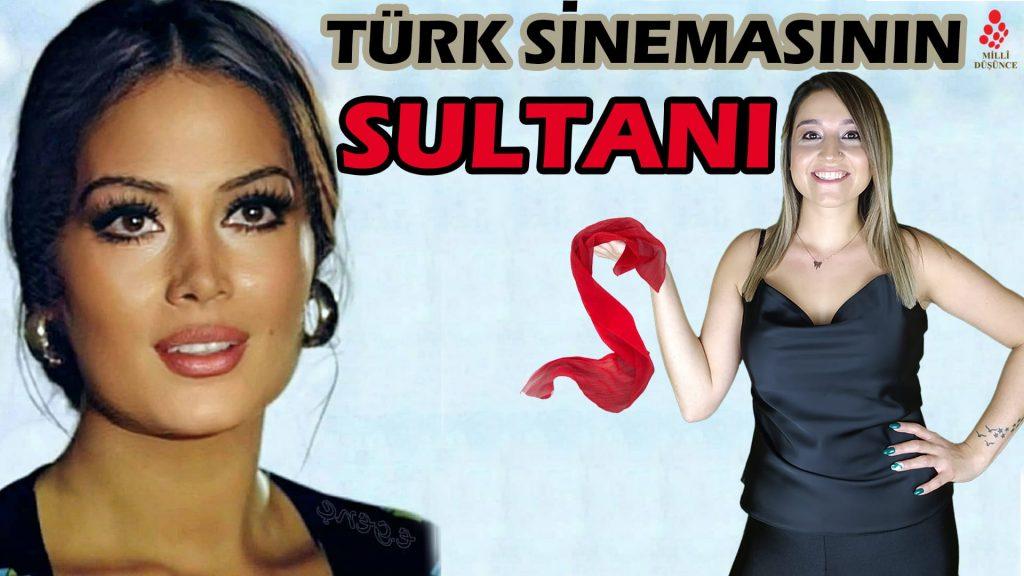 Türk sinemasının Sultanı Türkan ŞORAY – Özge YILDIZ